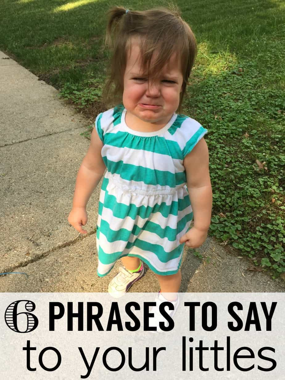 "This post is a continuation in my ""what to say to your toddler"" series. Here are 3 more helpful phrases to be saying to your little ones regularly!"