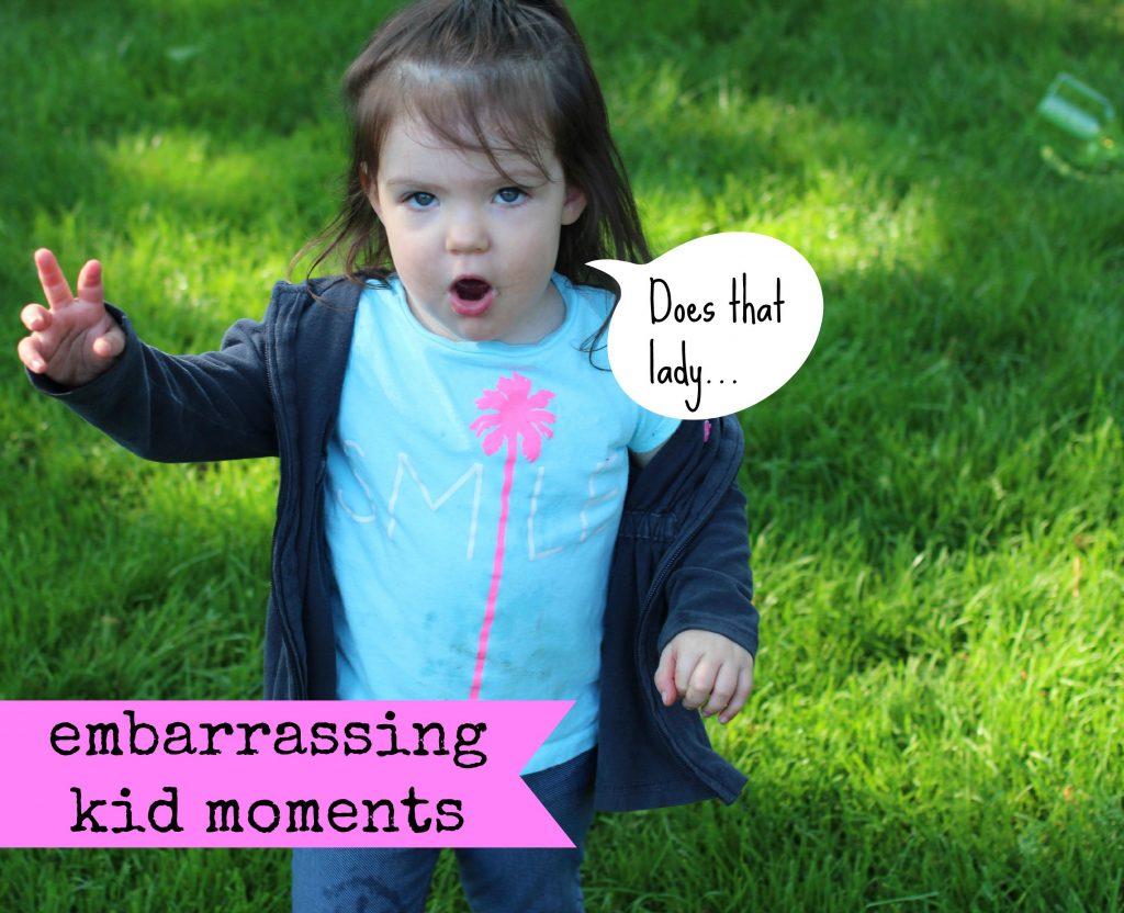 embarrassing kid moments