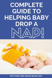 Ready to start sleep training naps? Here's a guide to baby nap schedules, toddler nap schedules, and how to help baby drop a nap!