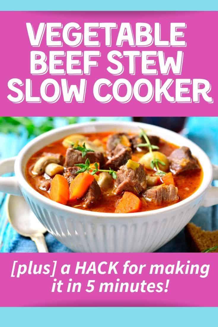 vegetable beef stew slow cooker in 5 minutes